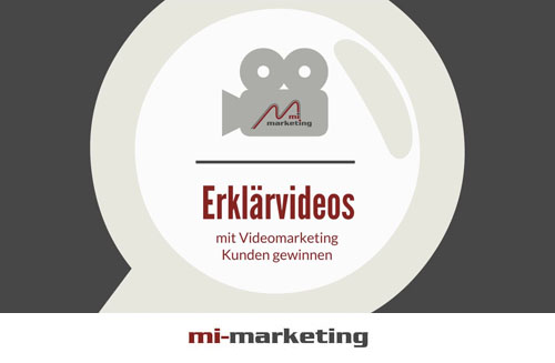 Erklärvideo Produktion von mi-marketing