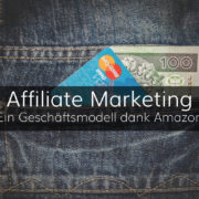 Affiliate Marketing - Ein Kanal im Onlinemarketing