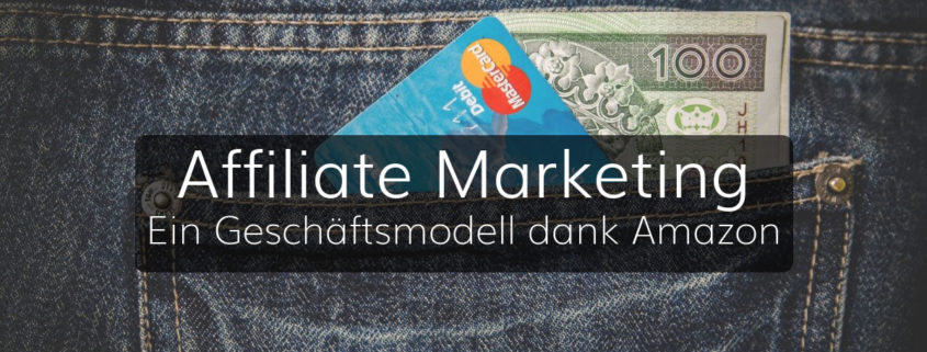 Affiliate Marketing - Ein Kanal im Onlinemarketing
