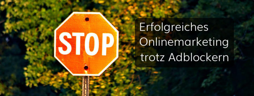 Adblocker gegen Onlinemarketing