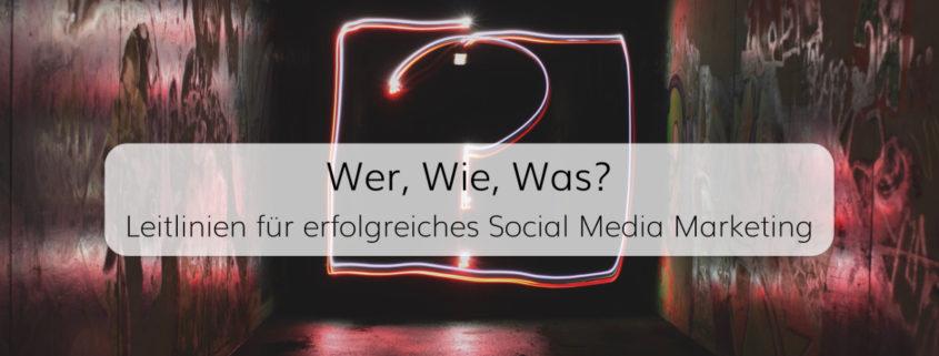 Wer? Wie? Was? Fragen und Antworten im Social Media Marketing