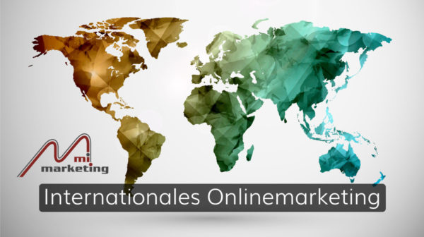 Internationales Onlinemarketing mit SEA, SEO, Social Media und Content Marketing