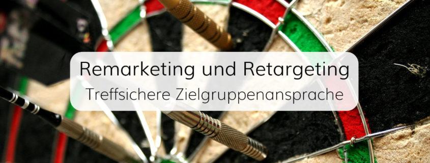 Retargeting - Nutzer ansprechen, die bereits Kontakt mit Ihrer Marke hatten