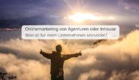 Agentur, Inhouse oder Hybridlösung? Was ist die beste Wahl fürs Onlinemarketing