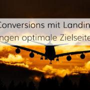 Landingpages und die Suchmaschinenoptimierung