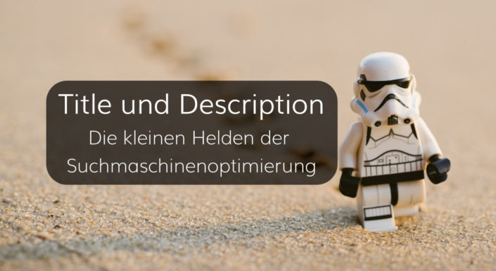 Title und Description - Die kleinen Helden der Suchmaschinenoptimierung