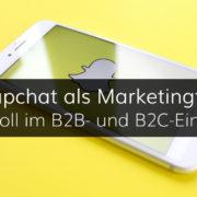 Snapchat als Marketingtool für Unternehmen