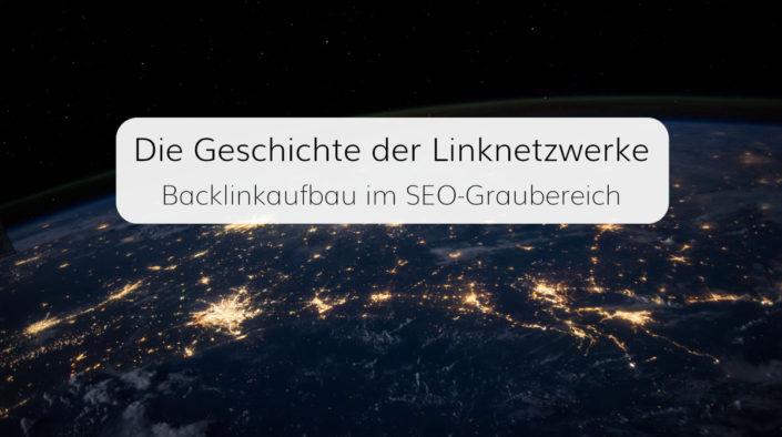 Backlinkaufbau mit Linknetzwerken im SEO-Graubereich